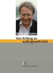 Cover »Michael Hahn. Von Anfang an außergewöhnlich«
