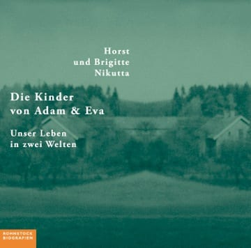 Buchcover: Horst und Brigitte Nikutta »Die Kinder von Adam und Eva« (2015)