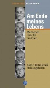 Katrin Rohnstock Verlag Barbara Budrich Rohnstock Biografien, Band 2, 242 S. Preis: € 17,90 ISBN 978-3866492004